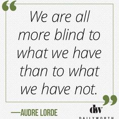 20 Quotes from Powerful Women on Gratitude Finished Quotes, Audre Lorde Quotes, Quotes To Live By, Life Quotes, Tough Times, Powerful Women, Inspire Me, Awakening, Wise Words