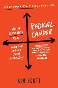 Radical Candor: Be a