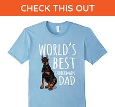 Mens World's Best Doberman Dad Dog Cool Father's Day Gift T-Shirt XL Baby Blue - Animal shirts (*Amazon Partner-Link)