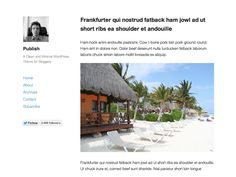 Publish is a clean minimal theme which puts you and your content on stage. Ideal for single-author blogs.