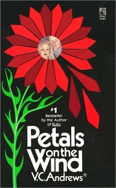 Petals on the Wind by V.C. Andrews Book 2 of the The Dollanganger series