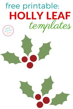 Holly Leaf Templates - Free Printable Patterns to Cut Out ...