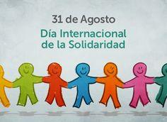 31 de Agosto – Día Internacional de la Solidaridad