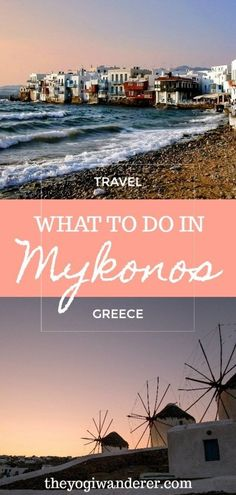 Mykonos, a day in the island of the winds - The Yogi Wanderer Santorini, Mykonos Town, Mykonos Greece, Crete Greece, Athens Greece, Places To Travel, Travel Destinations, Places To Visit, Travel Pics
