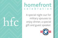 Registration OPEN for Homefront Celebration San Antonio and Aurora CO! Homefront Celebration is a special night out just for military spouses.  Join us as we eat, laugh, get inspired, share stories about life and gain new insight and perspective. Click the link below to register for one of the upcoming Homefront Celebrations, and check back later for more locations and dates around the country: http://www.operationhomefront.net/highlights.aspx?id=24218
