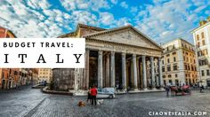 5 Tips on How to Vacation in Italy on a Budget
