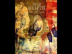 Piotr Bukartyk-Tak Jest i Już
