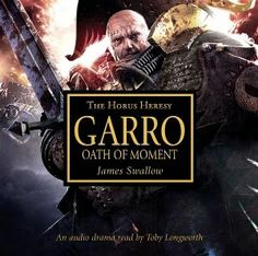 El Descanso del Escriba: Garro:Oath of the Moment,de James Swallow-Reseña-