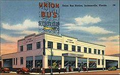 vintage  bus station jacksonville | Union Bus Station Jacksonville, Florida Original Vintage ...