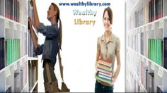 Wealthy Library : To open doors for a better opportunity for those who need opportunity.