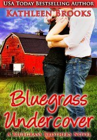 Bluegrass Undercover by Kathleen Brooks – BookBub Deals  99 cents this week only for Amazon, BN and Apple!