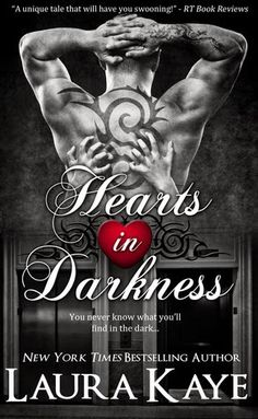 Hearts in Darkness (Hearts in Darkness #1) by Laura Kaye http://www.juliannadouglas.com/cgi-bin/vts/blog.html/title/March%202018%20Book%20of%20the%20Month%20Giveaway