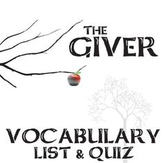 GIVER Vocabulary List and Quiz AssessmentTEXT: The Giver by Lois LowryGRADE LEVEL: middle school (junior high), high school (secondary)COMMON CORE: CCSS.ELA-Literacy.RL.4This resource can be purchased as part of THE GIVER Unit Teaching Package bundle.This 60-word Giver Vocabulary Word List will help students engage in the language of The Giver and understand what they're reading (includes page numbers for students to easily find the words in context of the novel).Students are challenged to…