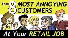 The 8 most annoying customers at your retail job