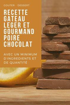 Le gâteau poires chocolat léger et gourmand avec un minimum d'ingrédients