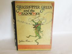 #Grasshopper Green and the Meadow #Mice Vintage Book http://www.etagerellc.com/store/p937/Grasshopper_Green_and_the_Meadow_Mice_Vintage_Book_.html?utm_content=buffer31b82&utm_medium=social&utm_source=pinterest.com&utm_campaign=buffer #gotvintage