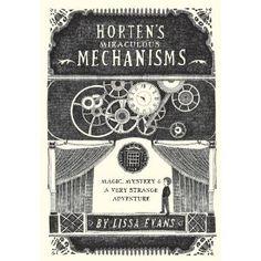 Horten's Miraculous Mechanisms: Magic, Mystery, & a Very Strange Adventure - Review