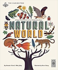 Curiositree: Natural World: A Visual Compendium of Wonders from Nature - Jacket unfolds into a huge wall poster!: AJ Wood, Mike Jolley, Owen Davey: 9781847807823: Amazon.com: Books