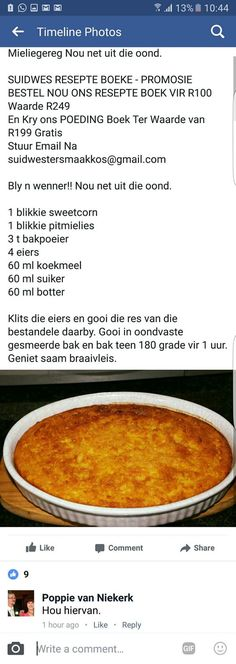 - Marian C Madejski - African Food Braai Recipes, Hot Dog Recipes, Coffee Recipes, Cooking Recipes, South African Dishes, South African Recipes, Sweetcorn Bake, Kos, Light Recipes