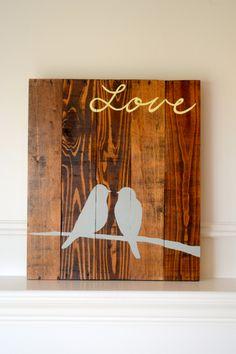 Reclaimed wood art sign: Two Birds on Branch Love. $75.00, via Etsy.