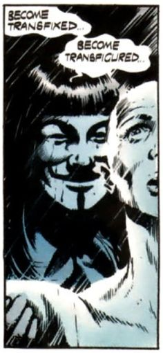 Become transfixed -- V for Vendetta