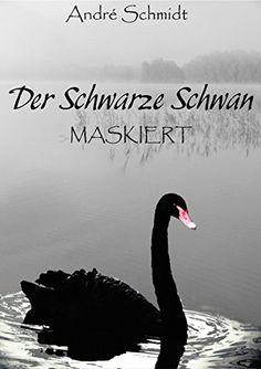 Der Schwarze Schwan: Maskiert