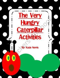 Eric Carles The Very Hungry Caterpillar Book Activities from Teaching Resources by Katie Norris on TeachersNotebook.com (20 pages)  - The Very Hungry Caterpillar is one of my all time favorite Eric Carle books and students of all ages love it too! Everyone has their own favorite Eric Carle books they want to share with their students; so this is the perfect way to mix and match the book