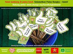 Grüne Daumen für Bangka - Save Bangka Island - No Mining On Small Islands!!!