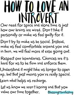 How to love an introvert Introvert Vs Extrovert, Introvert Love, Introvert Personality, Introvert Quotes, Introvert Problems, Intj, Personality Types, Wisdom Quotes, Words Quotes