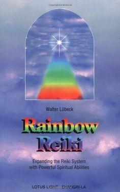 Rainbow Reiki: Expanding the Reiki System With Powerful Spiritual Abilities (Shangri-La Series) by Lubeck http://www.amazon.com/dp/0914955284/ref=cm_sw_r_pi_dp_p9ZYtb1PF59XPCWT