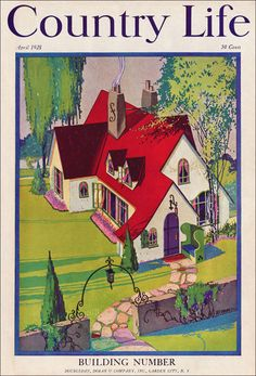 1928 Cottage with a Red Roof. Photo by American Vintage… Old Magazines, Vintage Magazines, Vintage Ads, Vintage Posters, Vintage Ephemera, Vintage Advertisements, Storybook Cottage, Cottage Art, Tudor Cottage