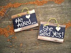 Reclaimed HE Asked SHE Said YES Wood Sign Hand Painted Decor Rustic White Chippy Black Engagement Bride Groom Pictures Photo Props Pair Set on Etsy, $16.50