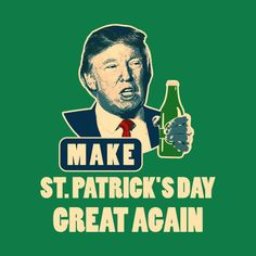 Patrick/'s Day Great Again Trump Clover Suit T-Shirt Gift Idea Make St