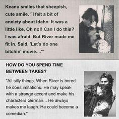 Keanu about River Phoenix River Phoenix Keanu Reeves, Rain Phoenix, Oscar Wilde, Mosquito Coast, My Own Private Idaho, I Love Him, My Love, Keanu Charles Reeves, Actresses