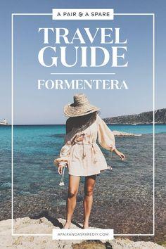A Pair & A Spare | Formentera Travel Guide