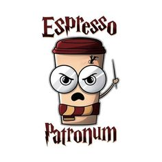 """Check out this awesome """"Espresso + Patronum"""" design on - # a . - Check out this awesome """"Espresso + Patronum"""" design on – # ateepublic - Harry Potter Tumblr, Harry Potter Film, Harry Potter Anime, Images Harry Potter, Arte Do Harry Potter, Harry Potter Stickers, Harry Potter Artwork, Harry Potter Spells, Harry Potter Drawings"""