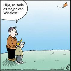 Hijo, no todo es mejor con wireless teaching about technology in spanish class