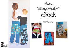 """Nähanleitungen Kind - eBook Kinderhose """"Alltags-Held(in)"""" - ein Designerstück von hilli-hiltrud bei DaWanda"""