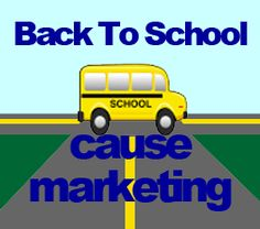 Learn From 4 Back to School Cause Marketing Programs