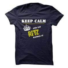 For more details, please follow this link http://www.sunfrogshirts.com/Let-RITZ-Handle-it.html?8542