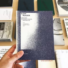 Slow Reader: A Resource for Design Thinking and Practice. Valiz (Amsterdam). In store now. #perimeterbooks @valiz_books_projects @ideabooksnl