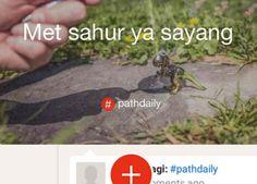 Path Daily adalah fitur terbaru dari path, dimana setiap status yang diakhiri dengan tagar