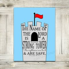The Name of the Lord is a Strong Tower // Proverbs 18:10 // Full Color // INSTANT DOWNLOAD // Wall Art Print