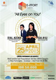 "E-FM Broadcasting Workshop and Training (E-Ffort) ""All Eyes On You"" Tanggal : Sabtu, 25 April 2015 Tempat : Multifunciton Hall, Perpustakan, Lt. 5, Universitas Surabaya Tenggilis, Surabaya Waktu : 08.30 – Selesai  http://eventsurabaya.net/?event=e-fm-broadcasting-workshop-and-training-e-ffort-all-eyes-on-you"