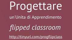 Elementi di progettazione di unità di apprendimento con approccio flipped classroom
