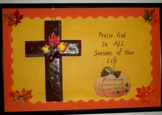 Autumn Bulletin Boards for Church | Autumn, time to be thankful. | Church Bulletin Boards