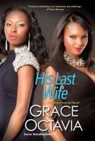 His last wife by Grace Octavia