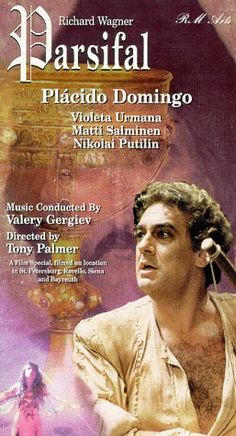 A poster advertising Parsifal, in which Domingo is singing.