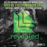 Ale Q & Avedon feat. Jonathan Mendelsohn - Open My Eyes (Tom Swoon Edit) [OUT NOW!] by Revealed Recordings on SoundCloud