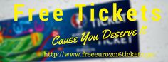 Enter To Win Free Tickets, Flight, And A VIP Experience For The Historic European Championship 2016 In FRANCE: http://www.freeeuro2016tickets.gq/